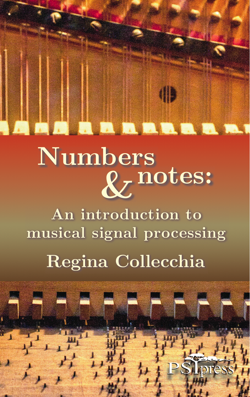 Numbers and Notes, front cover. Photograph is of an Orchestrion, captured by Regina Collecchia at the Musee Mecanique, San Francisco.